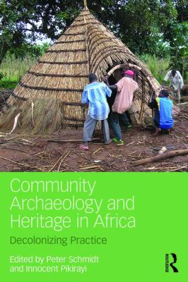 Community Archaeology & Heritage in Africa
